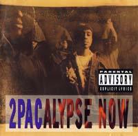 постер к альбому 2pac - 2Pacalypse Now (1991)