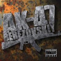 постер к альбому АК-47 - Berezovskiy (2009)