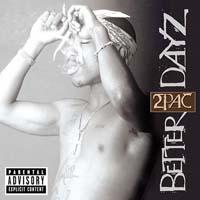 постер к альбому 2pac - Better Dayz (2002)
