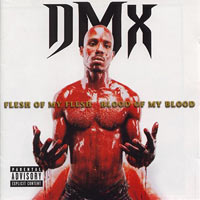 постер к альбому DMX - Flesh of My Flesh, Blood of My Blood (1998)