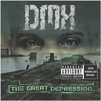 постер к альбому DMX - Great Depression (2001)