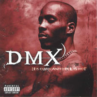 постер к альбому DMX - It's Dark And Hell Is Hot (1998)