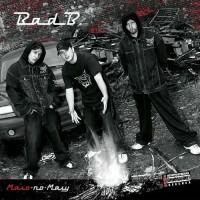 постер к альбому Bad B. - Мало-По-Малу (2003)