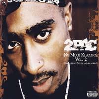 постер к альбому 2pac - Nu Mixx Klazzics Vol.2 (2007)