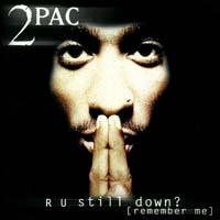 постер к альбому 2pac - R U Still Down (1997)