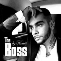 постер к альбому Тимати - The Boss (2009)