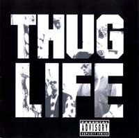 постер к альбому 2pac - Thug Life (1994)