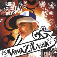 постер к альбому VovaZiL'Vova - Вино, кобіти, патіфон (2006)