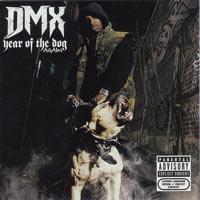 постер к альбому DMX - Year of The Dog Again (2006)