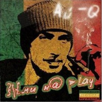 постер к альбому Ай-Q - Жми на Play (2009)
