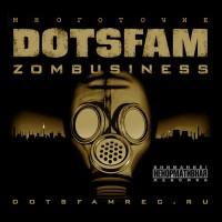 постер к альбому DotsFam (Многоточие) - Zombusiness (2009)