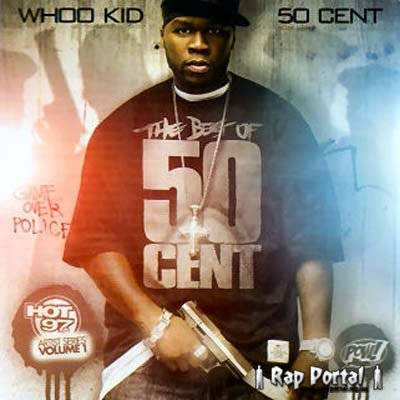 50 Cent - Whoo Kid (Best Of) (2007)