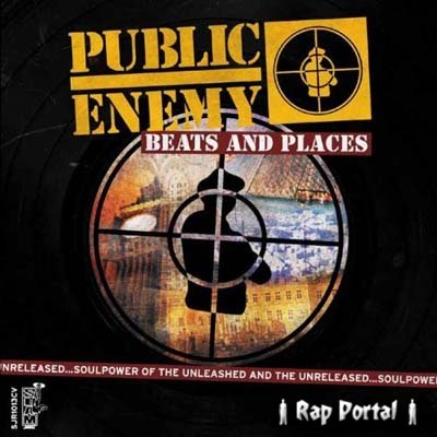 Public Enemy - Beats And Places (2006)